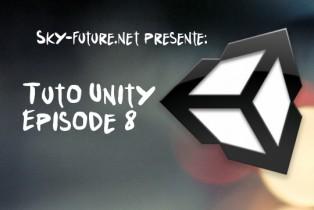 Création d'un FPS sous Unity : Episode 8