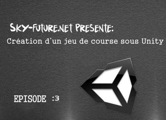 Tuto jeu de courses Sous Unity EP3 Conteur Numérique