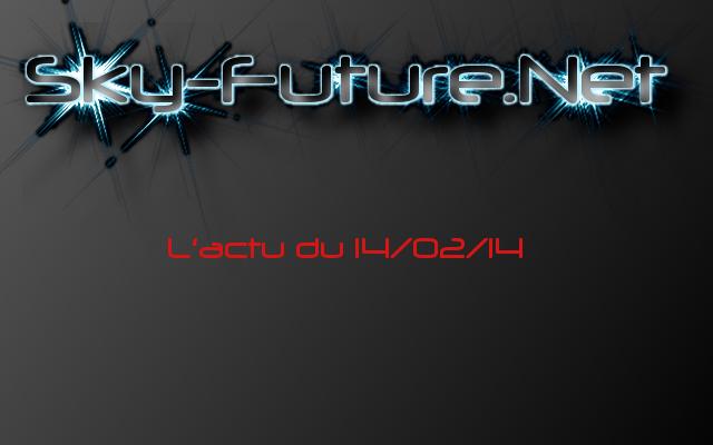 L'actu sur sky-future.net