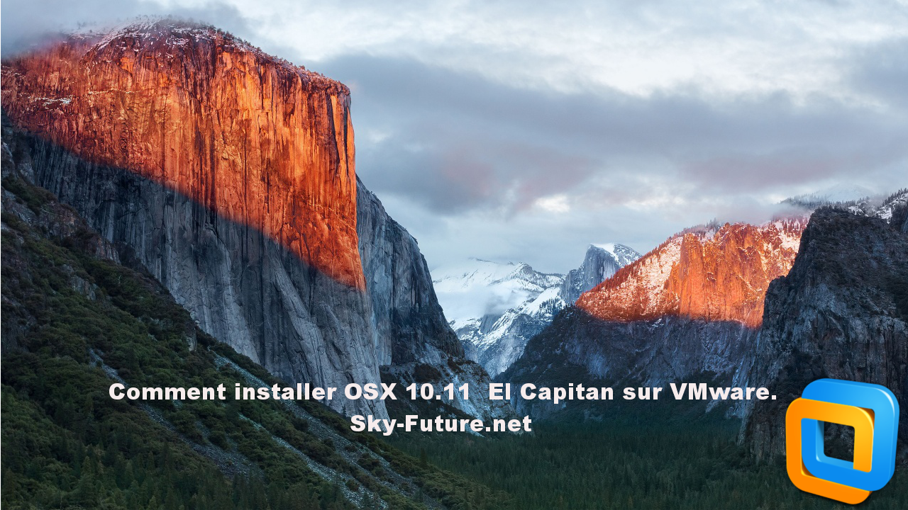 Comment installer OSX 10.11 EL Capitan sur VMware 12
