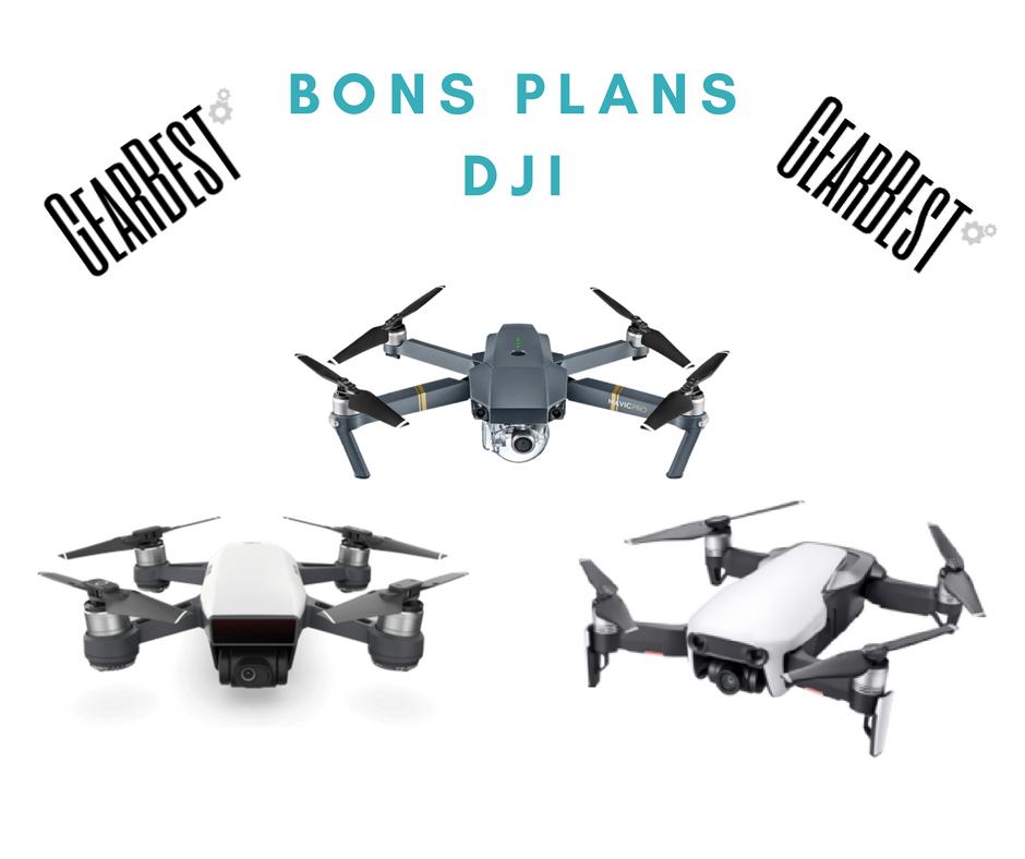 Bons plans DJI – Gearbest